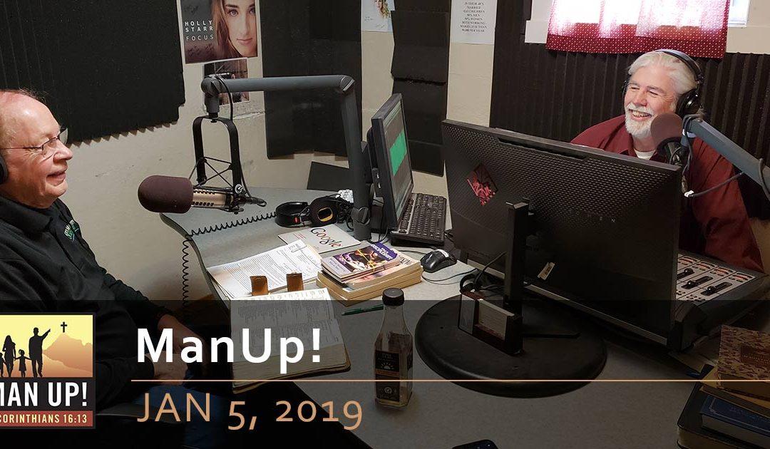 ManUp! – Jan 5, 2019