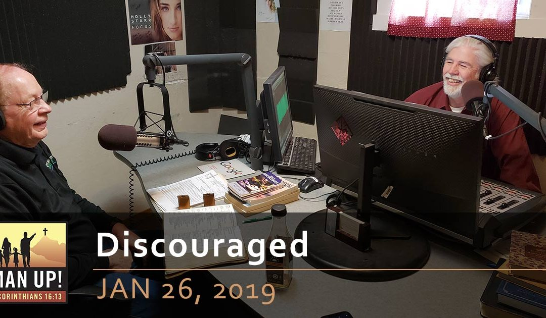 Discouraged – Jan 26, 2019