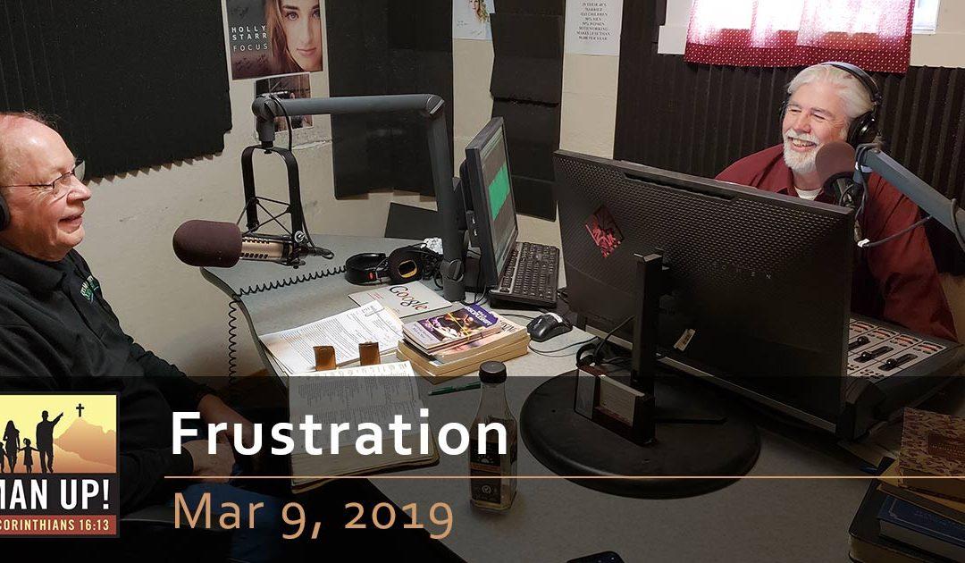 Frustration – Mar 9, 2019