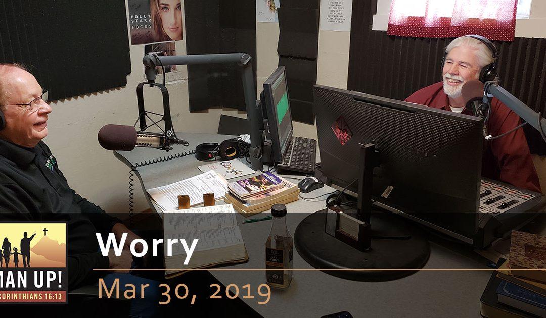 Worry – Mar 30, 2019