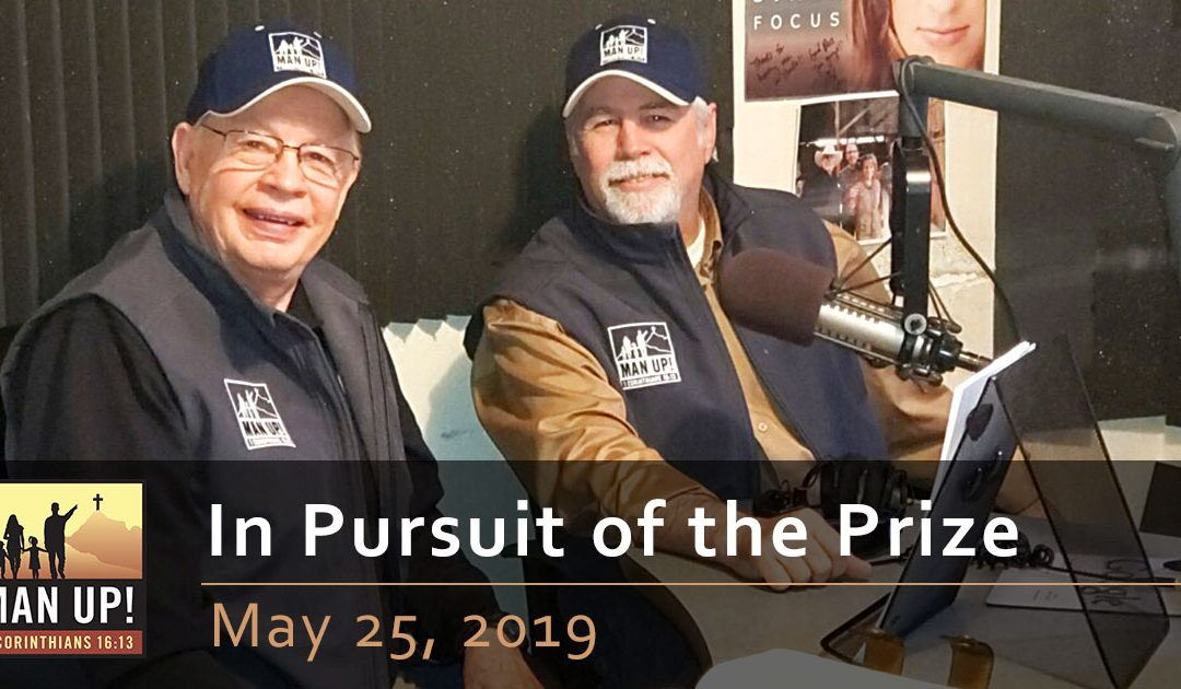 In Pursuit of the Prize – May 25, 2019