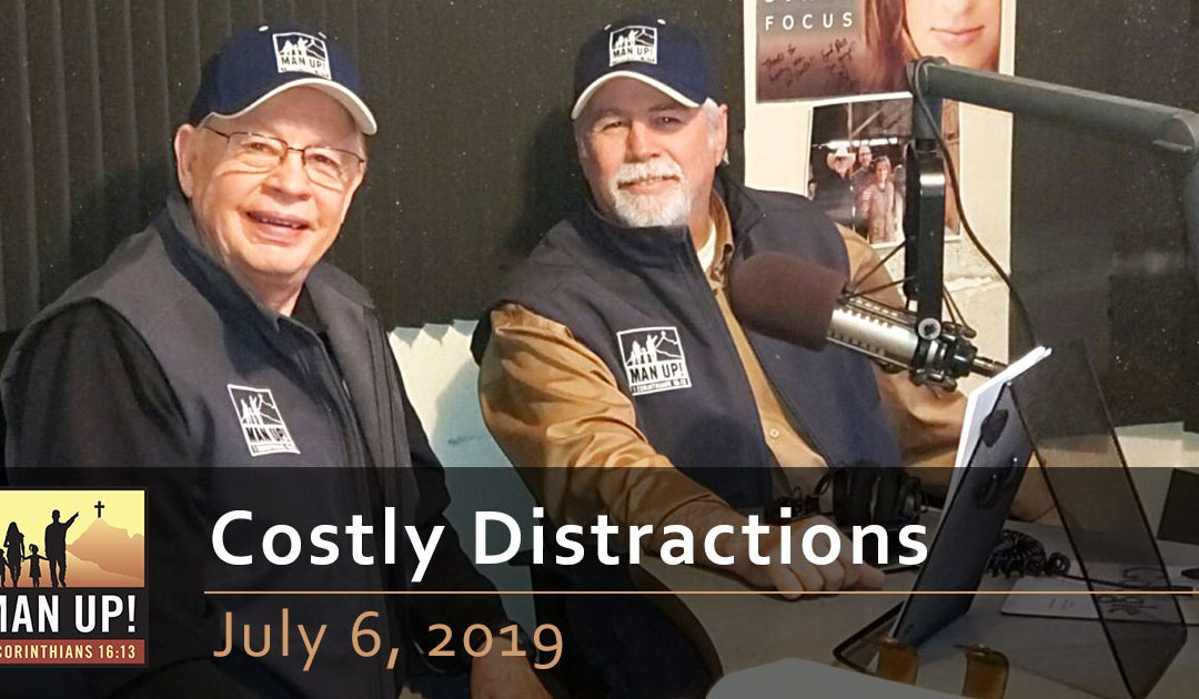 Costly Distractions – July 6, 2019