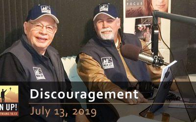 Discouragement – July 13, 2019