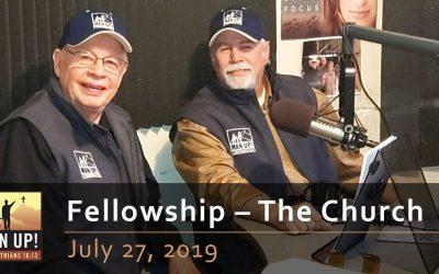 Fellowship – The Church – July 27, 2019