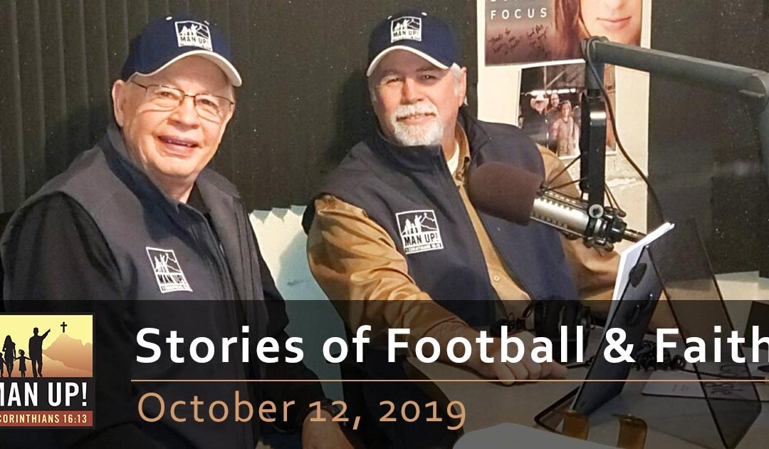 Stories of Football & Faith – Part 2 – October 12, 2019