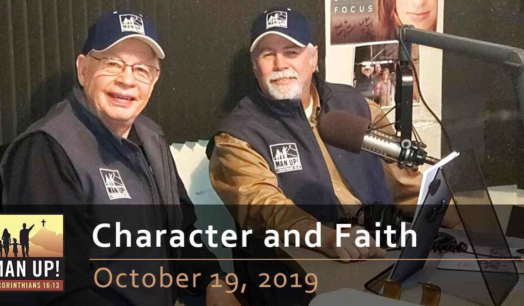Character and Faith – October 19, 2019
