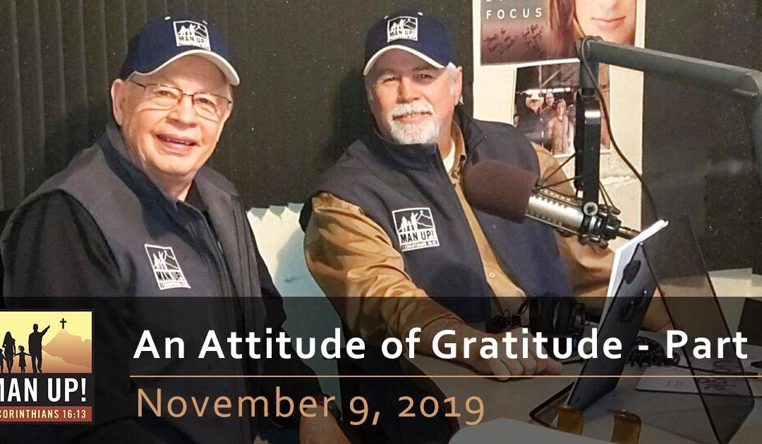 An Attitude of Gratitude Part 2 – November 9, 2019
