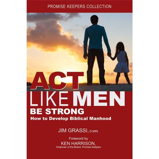 Book: Act Like Men, Be Strong