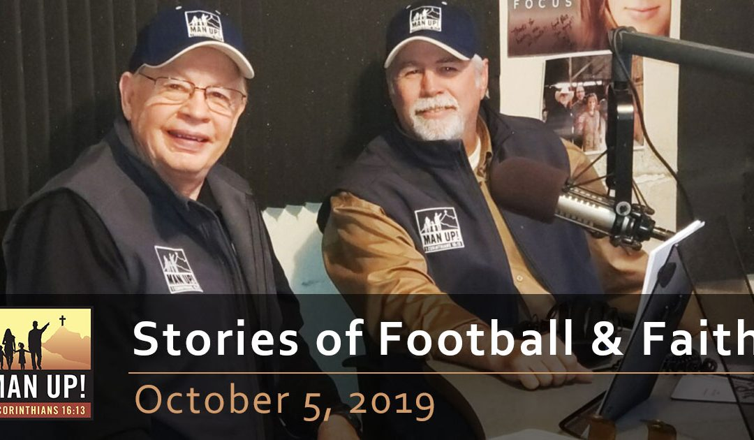 Stories of Football & Faith – Part 1 – October 5, 2019