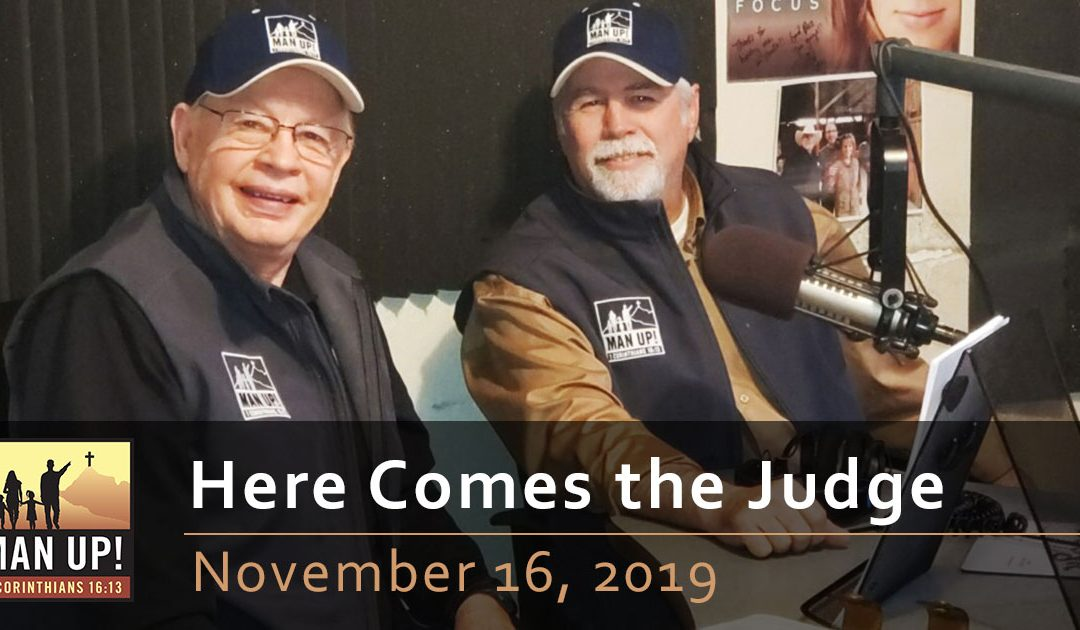Here Comes the Judge – November 16, 2019