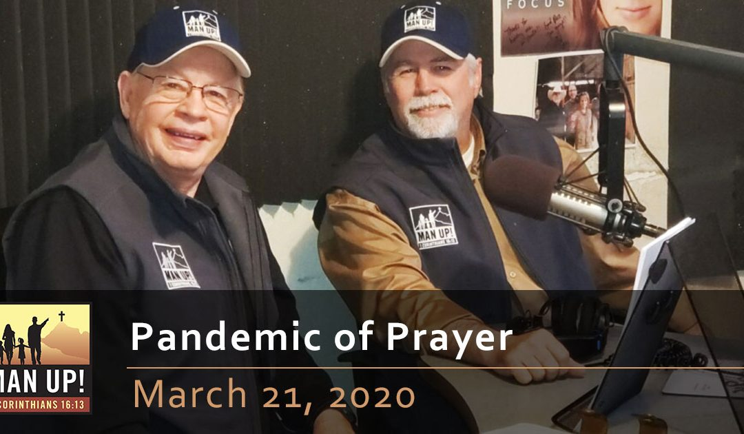 Pandemic of Prayer – March 21, 2020