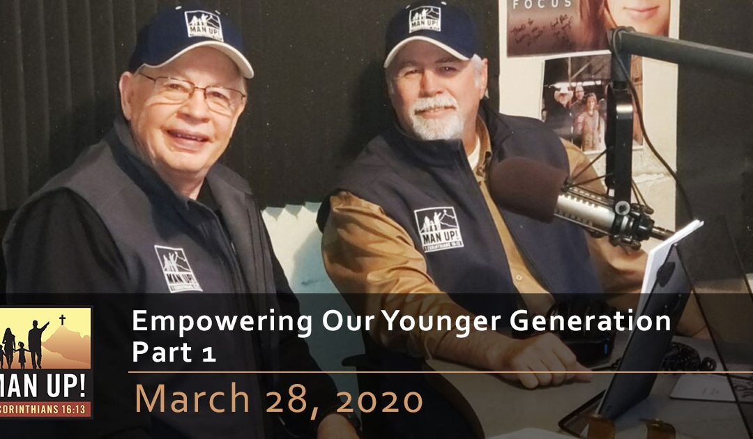 Empowering our Younger Generation Part I  – March 28, 2020