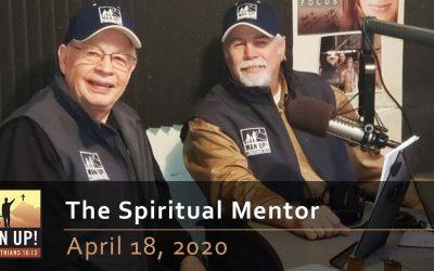 The Spiritual Mentor  – April 18, 2020