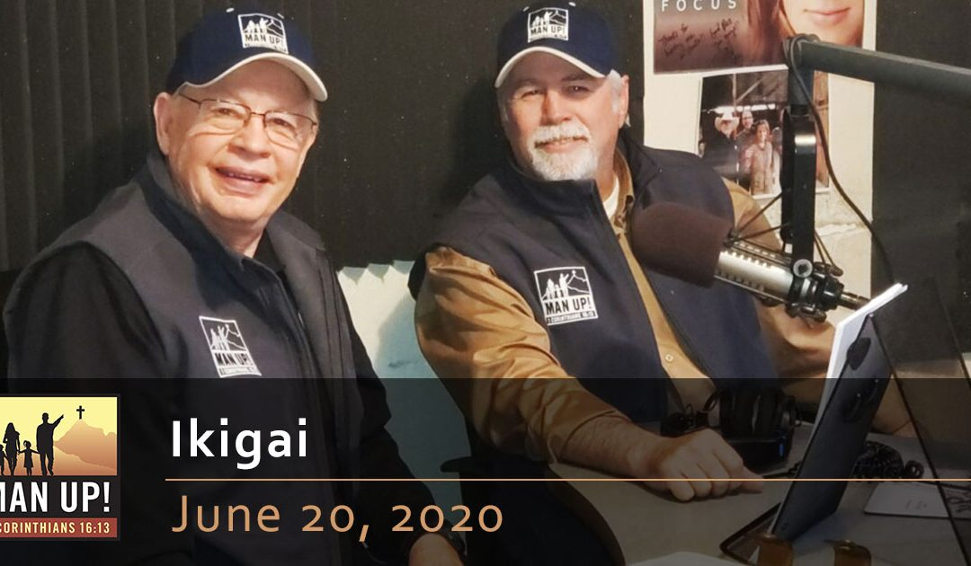 Ikigai – June 20, 2020