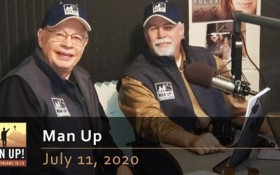 Man Up – Courageous Men – July 11, 2020